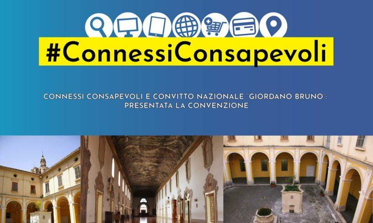 """Connessi consapevoli e Convitto Nazionale """"Giordano Bruno"""": presentata la convenzione"""