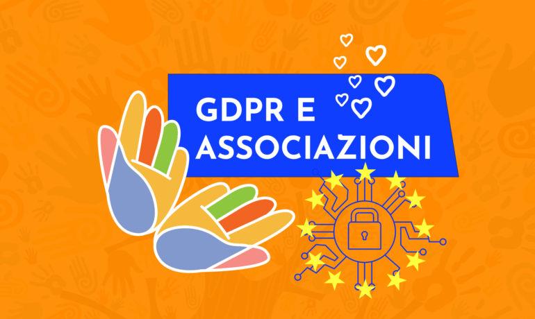 GDPR e Associazioni: falsi miti e benefici dell'adeguamento. Quello che nessuno dice!