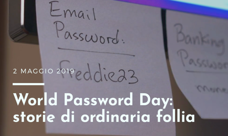 World Password Day 2019: storie di ordinaria follia