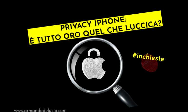 Privacy iPhone: è tutto oro quel che luccica? [breve manuale di sopravvivenza digitale per consumatori]
