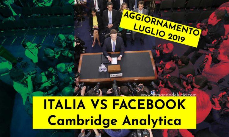 Italia VS Facebook: scandalo Cambridge Analytica [Aggiornamento Luglio 2019]
