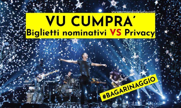 Biglietti nominativi VS Privacy: sarà veramente la fine per la RI-vendita al bagarino