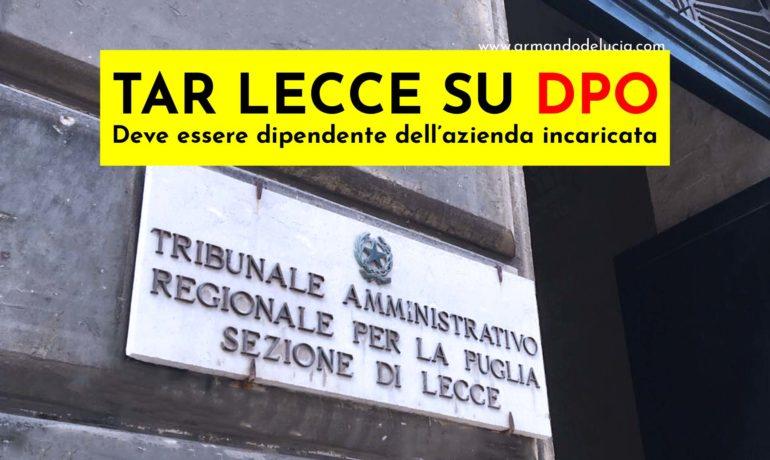 DPO Tar Lecce 2019: il DPO deve essere dipendente dell'azienda incaricata