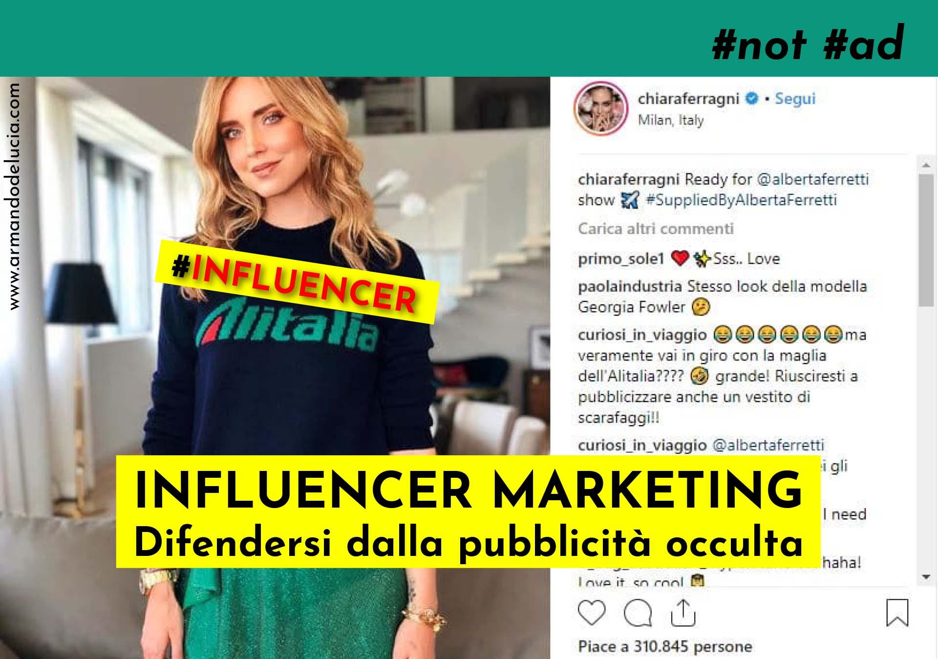 COPERTINA - Influencer marketing pubblicità occulta sempre vietata, anche sui social network. Come difendersi - Armando De Lucia - Avvocato