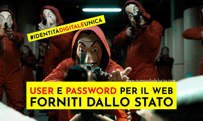 Username e password forniti dallo Stato: identità digitale unica