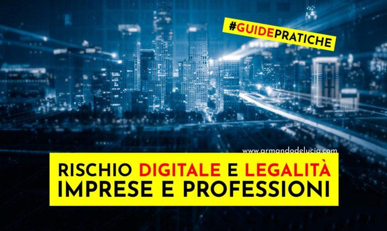 Imprese e professionisti nell'era digitale: tra rischio informatico e legalità