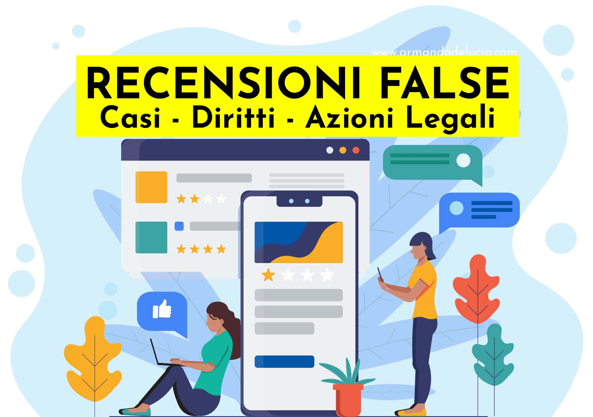 Recensioni false casi, diritti e tutele per e-commerce e imprenditori digitali - Armando De Lucia - Legale Informatico - Avvocato