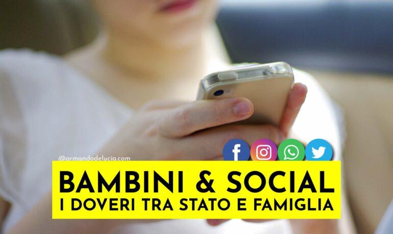 BAMBINI SUI SOCIAL: I DOVERI TRA STATO E FAMIGLIA